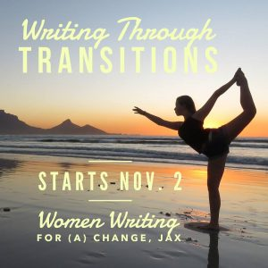 New Class: Writing Through Transitions Starts Nov. 2