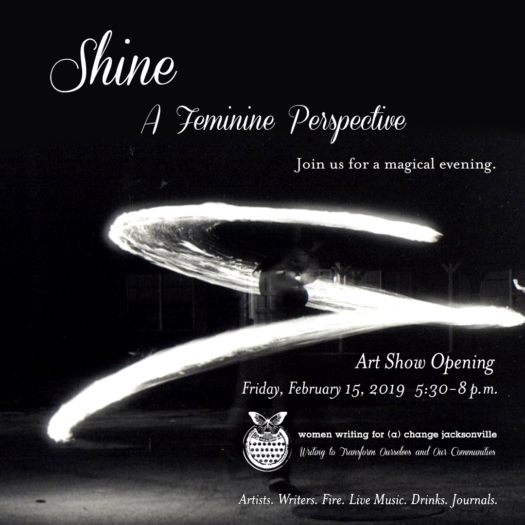 SHINE: A Feminine Perspective (Art Show Opening)