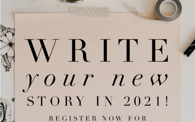 Write Your New Story in 2021